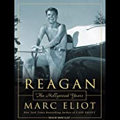 Reagan: The Hollywood Years | [Marc Eliot]