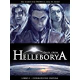 Tales from Helleborya - Libro I - Corruzione Oscuradi J. Thorn