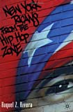New York Ricans from the Hip Hop Zone <br />(New Directions in Latino American Cultures)