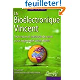 La Bioélectronique Vincent