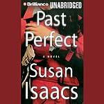 Past Perfect: A Novel | Susan Isaacs