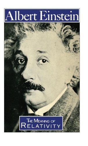 The Meaning of Relativity (Science Paperbacks)