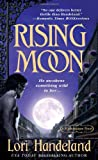 Lori Handeland Rising Moon (Nightcreature Novel) (A Nightcreature Novel)