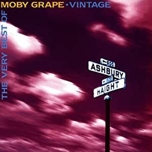 Vintage: The Very Best of Moby Grape