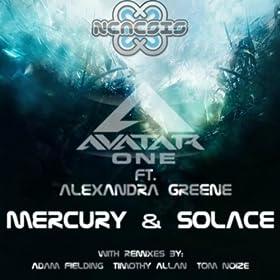 Mercury & Solace (Avatar One's Breaks Rework): Avatar One Featuring Alexandra Greene