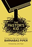 The Pastor's Kid: Finding Your Own Faith and Identity (English Edition)