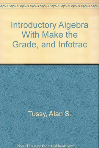 Introductory Algebra With Make the Grade, and Infotrac