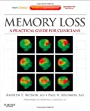 Memory Loss: A Practical Guide for Clinicians (Expert Consult - Online and Print), 1e (Expert Consult Title: Online + Print)