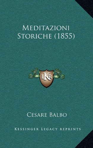 Meditazioni Storiche (1855)