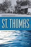 img - for St. Thomas, Nevada: A History Uncovered (Shepperson Series in Nevada History) book / textbook / text book