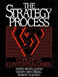 The Strategy Process: Concepts, Contexts and Cases (0138508925) by Quinn, James Brian