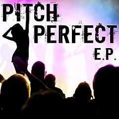Pitch Perfect, E.P.
