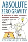 Absolute Zero Gravity: Science Jokes,...