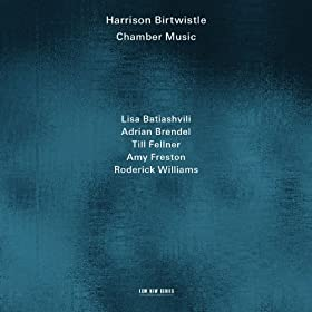 Birtwistle: Bogenstrich (Meditations On A Poem Of Rilke) - Wie eine Fuge