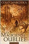 La magicienne oubliée,  La Reine de Vendôme : Intégrale par Marchika