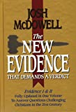 The New Evidence That Demands A Verdict Fully Updated To Answer The Questions Challenging Christians Today