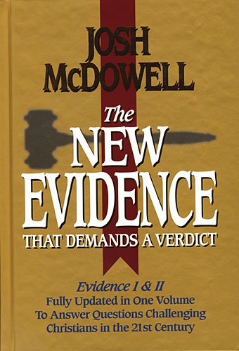The New Evidence That Demands A Verdict Fully Updated To Answer The Questions Challenging Christians Today: Josh McDowell: 0020049106884: Amazon.com: Books