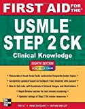img - for First Aid for the USMLE Step 2 CK, Eighth Edition (First Aid USMLE) by Le, Tao, Bhushan, Vikas 8th (eighth) edition [Paperback(2012)] book / textbook / text book
