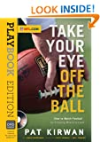 Take Your Eye Off the Ball: Playbook Edition with DVD David Seigerman, Pete Carroll and Bill Cowher
