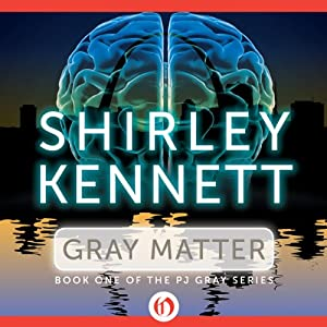 Gray Matter | [Shirley Kennett]
