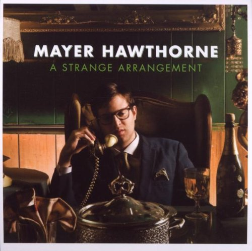 Mayer Hawthorne - A Strange Arrangement - Zortam Music