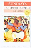 Sundiata an Epic of Old Mali (2nd Edition)