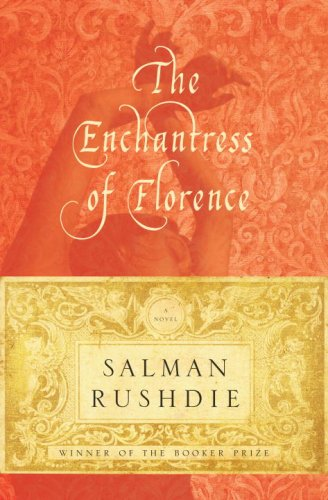 The Enchantress of Florence: A Novel, Salman Rushdie