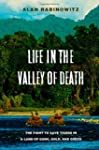 Life in the Valley of Death: The Figh...