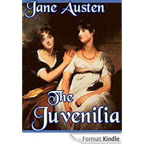 Jane Austen's Juvenilia (Complete and Illustrated): Love and Freindship [sic], Edgar and Emma, The Three Sisters, Lesley Castle, A History of England, ... The Bower, and many others (English Edition)