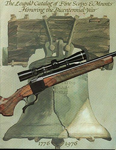 Leupold Catalog Of Fine Rifle Scopes & Mounts 1976