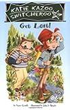 Get Lost! #6 (Katie Kazoo, Switcheroo)