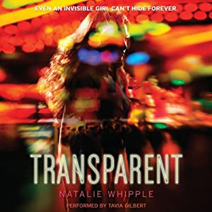 Transparent | [Natalie Whipple]