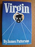 Virgin (0070488207) by Patterson, James