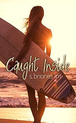 Caught Inside (Caught Inside Series Book 1)
