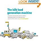 The b2b lead generation machine