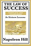 img - for The Law of Success In Sixteen Lessons by Napoleon Hill book / textbook / text book
