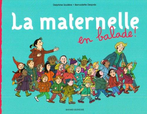 [La] Maternelle en balade !