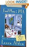 Foul Play at the PTA