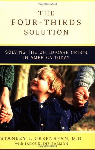 The Four-Thirds Solution: Solving The Childcare Crisis In America Today front-921342