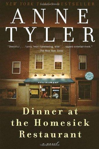 Dinner at the Homesick Restaurant: A Novel (Ballantine Reader's Circle)