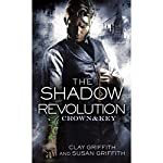 The Shadow Revolution: Crown & Key, Book 1 | Clay Griffith,Susan Griffith