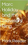 img - for Marc Holiday and the Travelers Ring book / textbook / text book