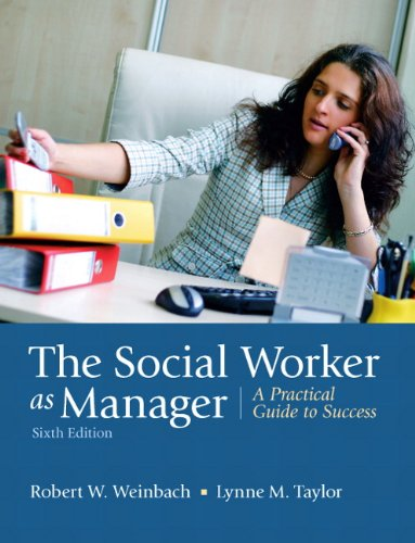 The Social Worker as Manager: A Practical Guide to...