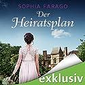 Der Heiratsplan (Lancroft Abbey 1) Hörbuch von Sophia Farago Gesprochen von: Nora Jokhosha