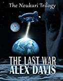 The Last War (The Noukari Trilogy Book 1)