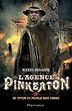 L'agence Pinkerton, Tome 4 : Le totem du peuple sans ombre