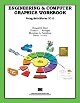 Free Engineering & Computer Graphics Workbook Using SolidWorks 2010 Ebooks & PDF Download