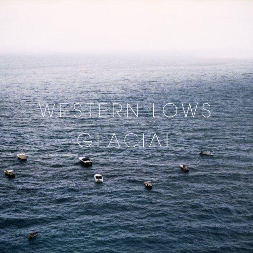 CD : WESTERN LOWS - Glacial