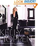 Kelly Hoppen: Ideas: Creating a home...