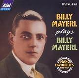 echange, troc Billy Mayerl - Billy Mayerl Plays Billy Mayerl